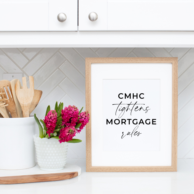 CMHC Tightens Mortgage Rules